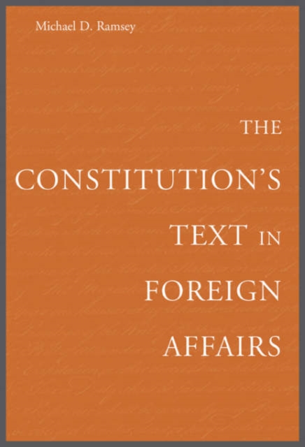 The Constitution?s Text in Foreign Affairs the constitution s text in foreign affairs