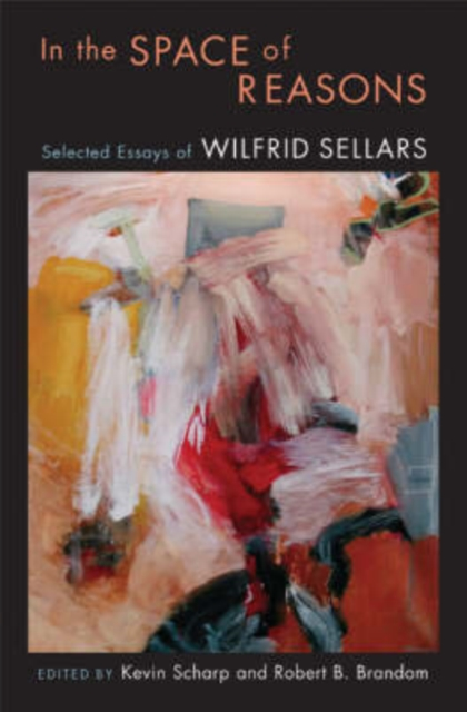 In the Space of Reasons – Selected Essays of Wilfred Sellars war poems of wilfred owen