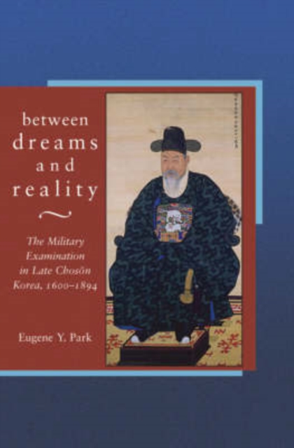 Between Dreams and Reality – The Military Examination in Late Choson Korea 1600–1894 V281 вечернее платье the recalled dreams cents ni l42