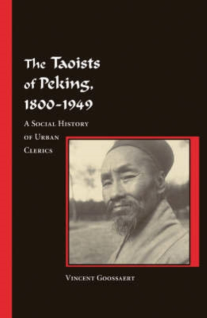 The Taoists of Peking, 1800–1949 – A Social History of Urban Clerics V284 the history of the social sciences since 1945
