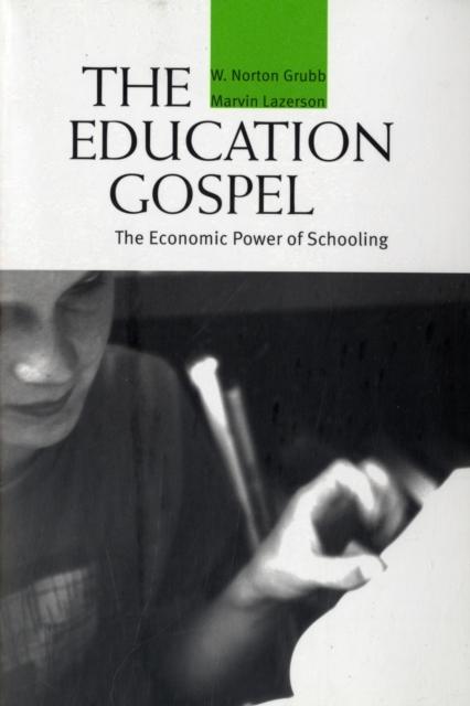 цены The Education Gospel – The Economic Power of Schooling