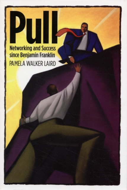 Pull – Networking and Success since Benjamin Franklin zhili sun satellite networking principles and protocols