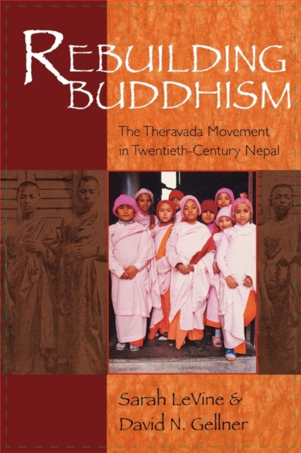 Rebuilding Buddhism – The Theravada Movement in Twentieth–Century Nepal OIP new england textiles in the nineteenth century – profits