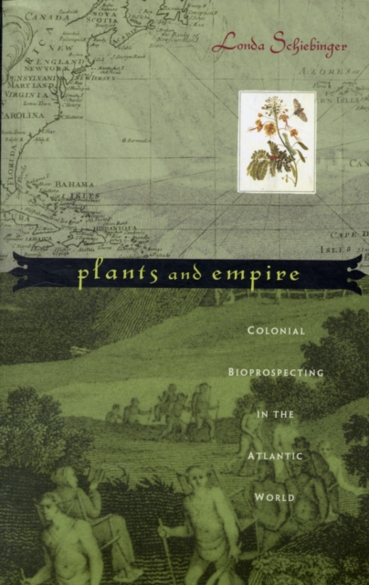 Plants and Empire – Colonial Bioprospecting in the  Atlantic World shailaja menon ahmedabad colonial imagery and urban mindscapes