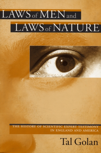 Laws of Men and Laws of Nature – The History of Scientific Expert Testimony in England and America the physicists – the history of a scientific community in modern america rev