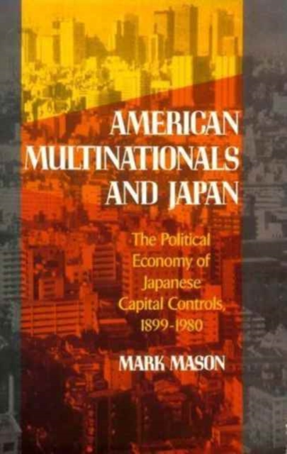 American Multinationals & Japan – The Political Economy of Japanese Capital Controls 1899–1980 карабин с роликом petzl petzl rollclip triact lock