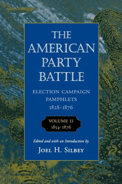 The American Party Battle – 1854–1876 V 2 (Paper) Pamphlets american architecture v 2 paper