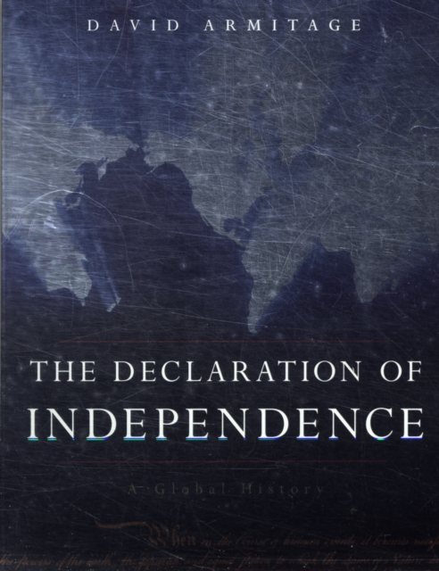 The Declaration of Independence – A Global History
