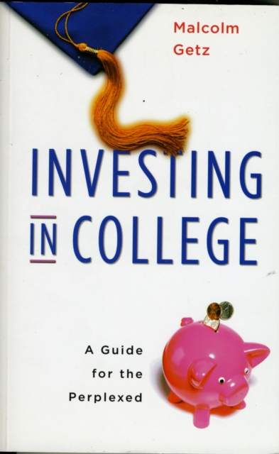 Investing in College – A Guide for the Perplexed reid hoffman angel investing the gust guide to making money and having fun investing in startups