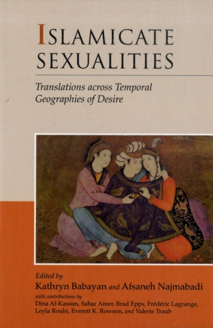 Islamicate Sexualities – Translations across Temporal Geographies of Desire temporal processing of news