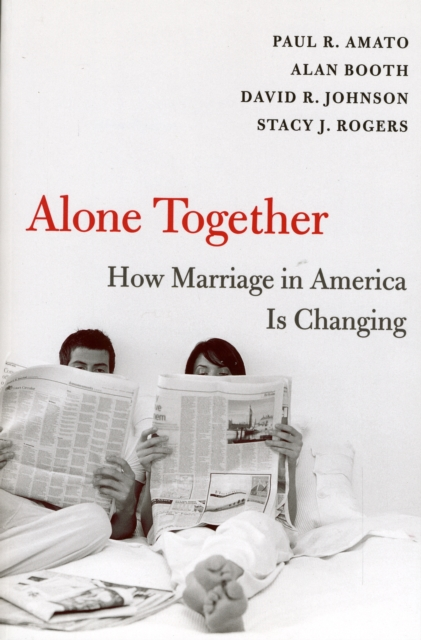 Alone Together – How Marriage in America is Changing