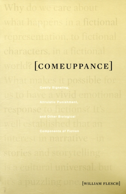 Comeuppance – Costly Signaling, Altruistic Punishment, and Other Biological Components of Fiction ethan frome and other short fiction
