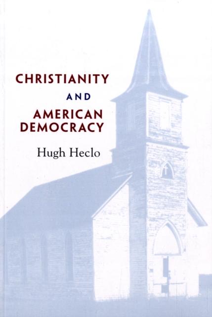 Christianity and American Democracy democracy