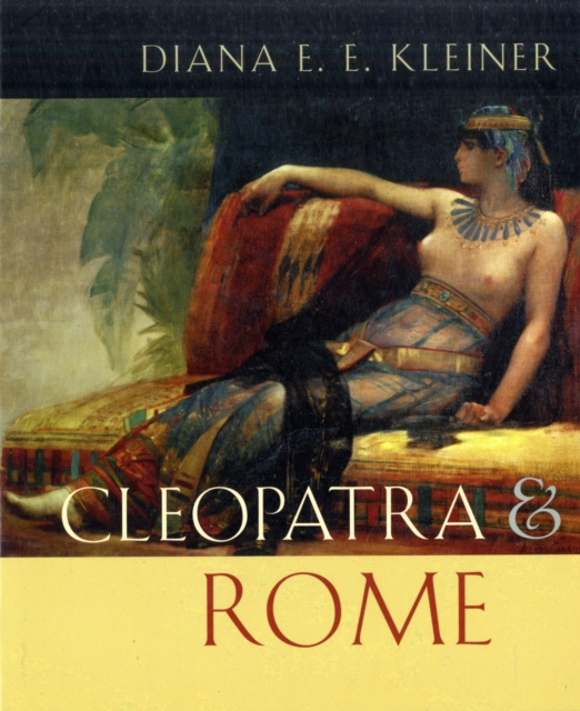 Cleopatra and Rome cleopatra and rome