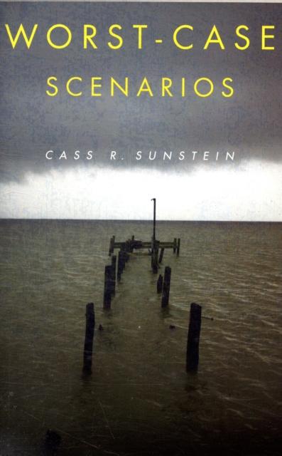 Worst–Case Scenarios