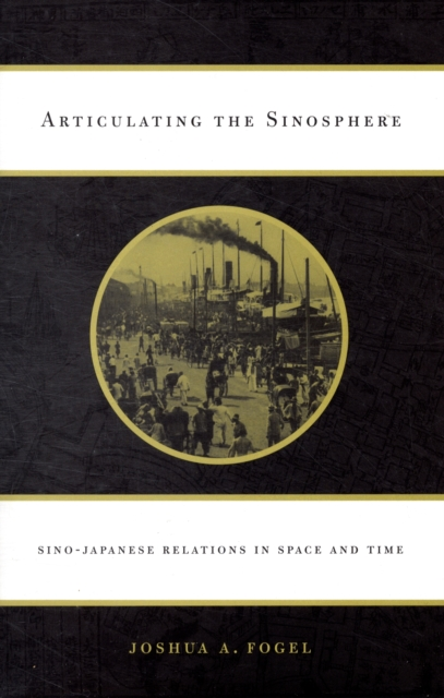 Articulating the Sinosphere – Sino–Japanese Relations in Space and Time space and mobility in palestine