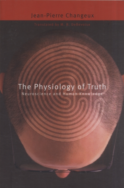 The Physiology of Truth – Neuroscience and Human Knowledge rochelle gordon physiology and pharmacology of the heart