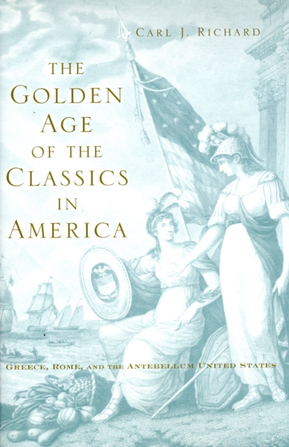 The Golden Age of the Classics in America – Greece, Rome, and the Antebellum United States security in the united kingdom and the united states of america