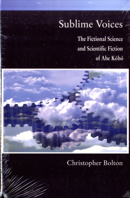 Sublime Voices – The Fictional Science and Scientific Fiction of Abe Kobo сборник статей science technology and life – 2014 proceedings of the international scientific conference czech republic karlovy vary 27 28 december 2014
