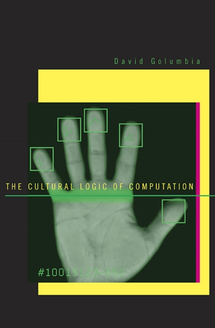 The Cultural Logic of Computation the obscure logic of the heart