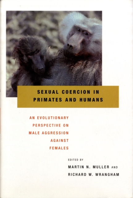 Sexual Coercion in Primates – An Evolutionary Perspective on Male Aggression Against Females
