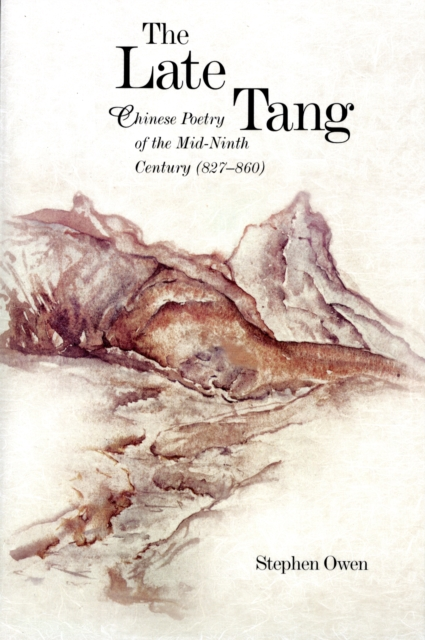 The Late Tang – Chinese Poetry of the Mid–Ninth Century (827–860) the poetry of greek tragedy