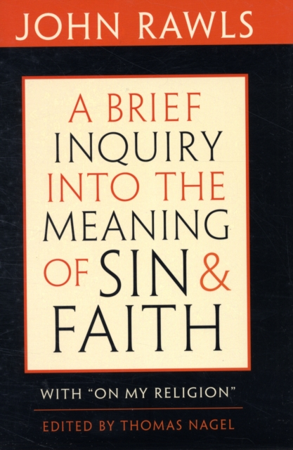 A Brief Inquiry into the Meaning of Sin and Faith – With On My Religion sin and suffering