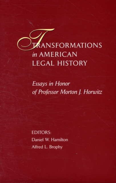 Transformations in American Legal History – Essays  in Honor of Professor Morton J Horwitz bryson b made in america an informal history of american english