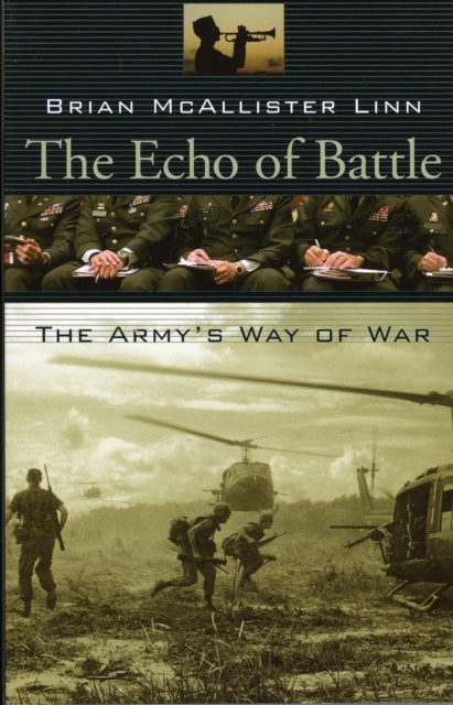 The Echo of Battle – The Army?s Way of War the black echo