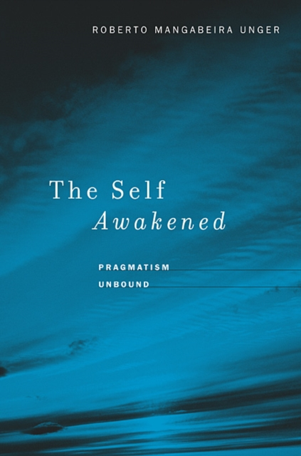 The Self Awakened – Pragmatism Unbound