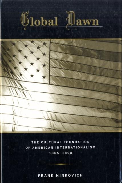 Global Dawn – The Cultural Foundation of American Internationalism 1865–1890 часы dawn