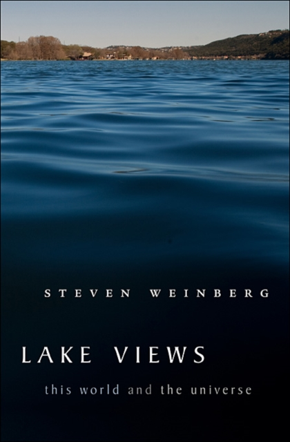 Lake Views – This World and the Universe two world views