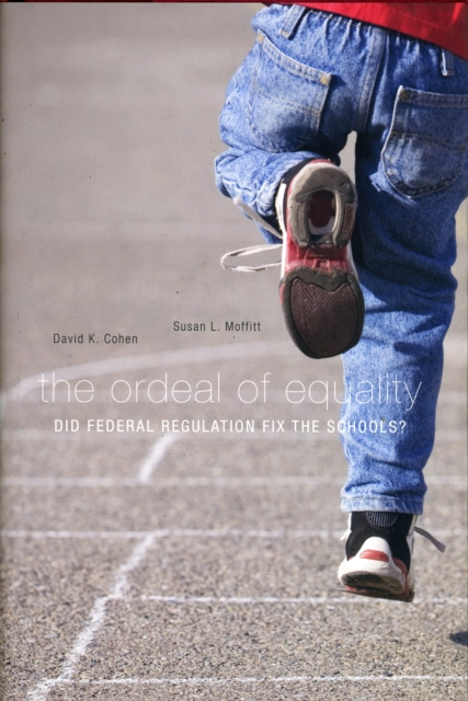 The Ordeal of Equality – Did Federal Regulation Fix the Schools? the brussels 1 regulation 44 2001