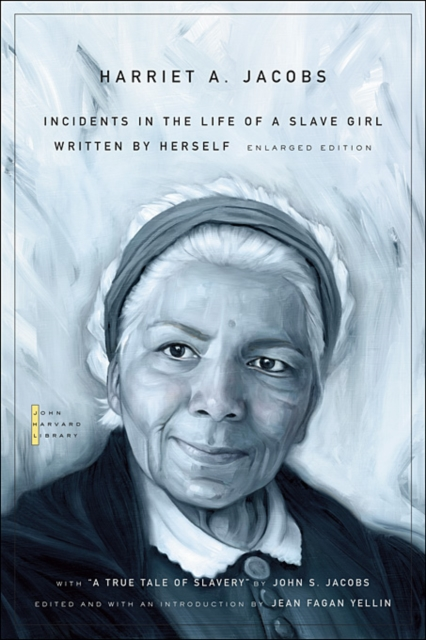 Incidents in the Life of a Slave Girl – Written by Herself, with A True Tale of Slavery jacobs incidents in the life of a slave girl written by herself cloth