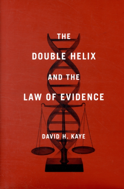 The Double Helix and the Law of Evidence усилитель helix e400 esprit