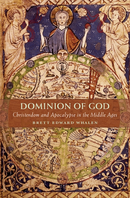 Dominion of God – Christendom and Apocalypse in the Middle Ages the apocalypse john of patmos