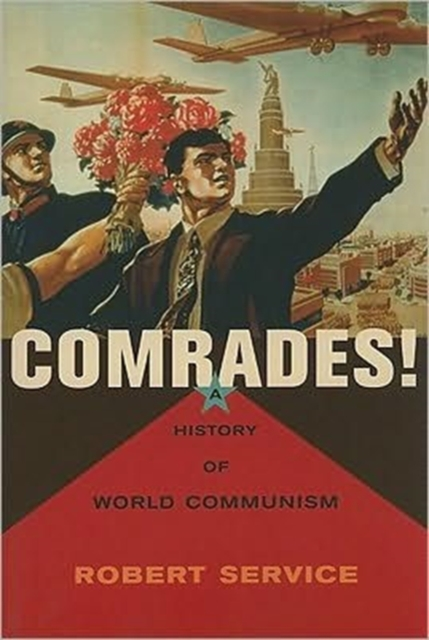 Comrades! – A History of World Communism (OBEEI) the cambridge history of communism