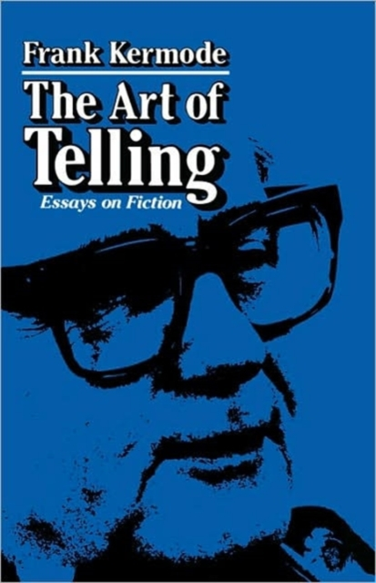 The Art of Telling – Essays on Fiction (Paper)