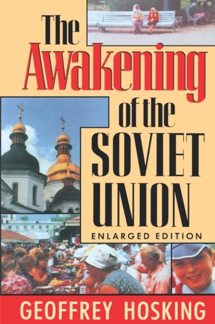 The Awakening of the Soviet Union Enl (Cobe) (Paper) keith carpenter freeze dried the awakening