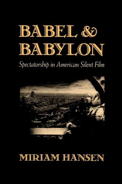 где купить Babel & Babylon – Spectatorship in American Silent  Film (Paper) по лучшей цене