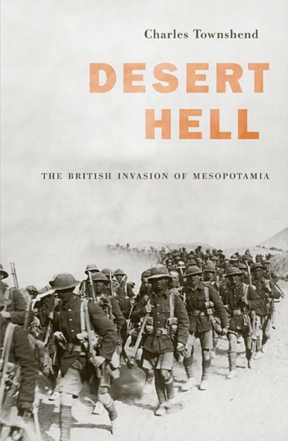 Desert Hell – The British Invasion of Mesopotamia sasson jean desert royal