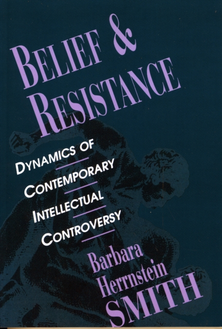 Belief & Resistance – Dynamics of Contemporary Intellectual Controversy (Paper)