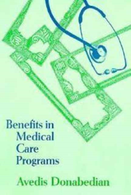 Benefits in Medical Care Programs