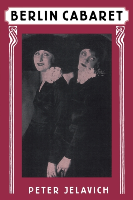Berlin Cabaret (Paper) reading berlin 1900 paper