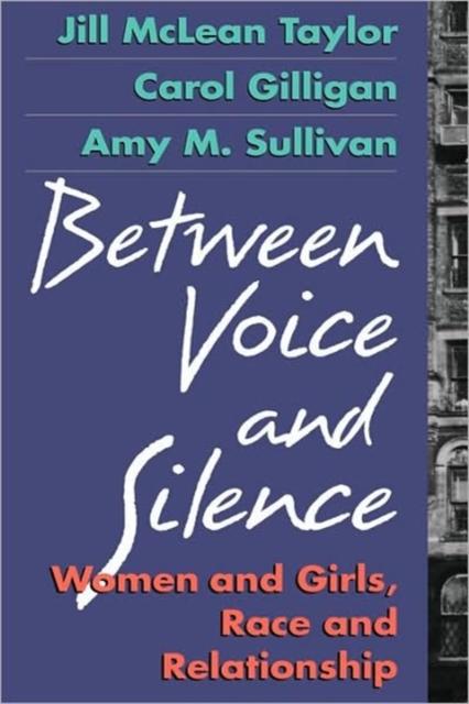 Between Voice & Silence ? Women & Girls, Race & Relationship (Paper)