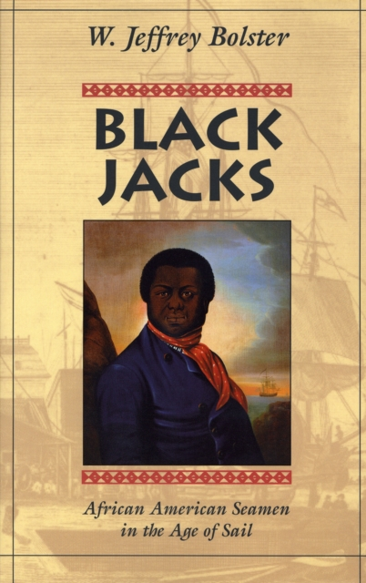 Black Jacks – African American Seamen in the Age of Sail (Paper) fly away – the great african american cultural migrations
