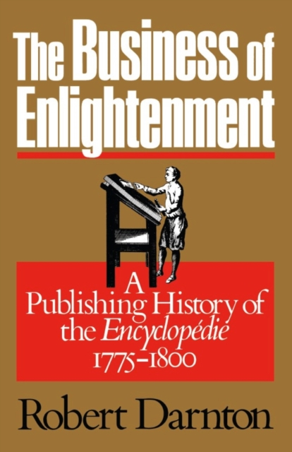 The Business of Enlightenment – Publishing History of the Ency 1775–1800 (Paper)