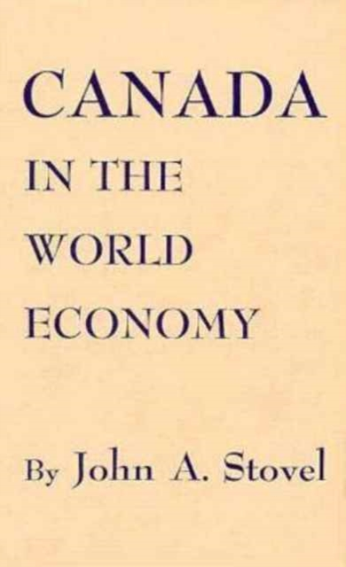 Canada in the World Economy hannell across canada – resources