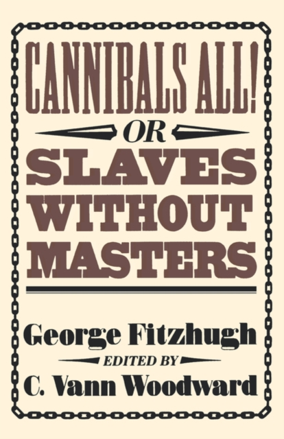 Cannibals All! or Slaves without Masters (Paper) cannibals all or slaves without masters paper