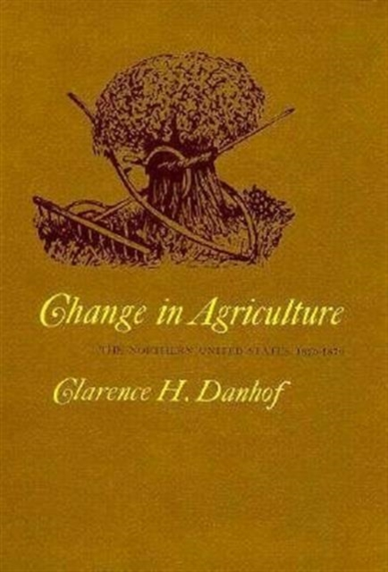 цены Change in Agriculture – The Northern United States 1820–1870